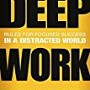 Deep Work: Rules for...